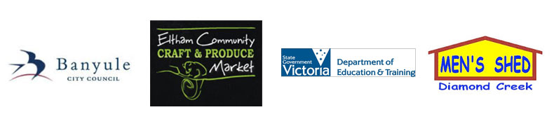 Sponsors - Banyule City Council, Eltham Comunity Market, Victorian Department of education & training, Men's Shed Diamond Creek